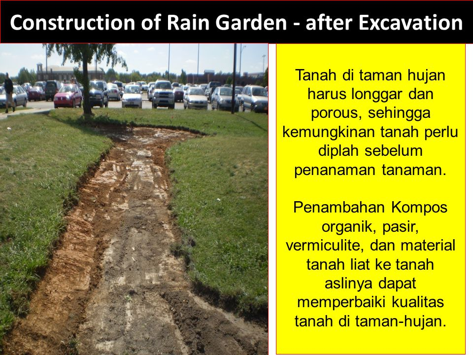 Construction of Rain Garden - after Excavation