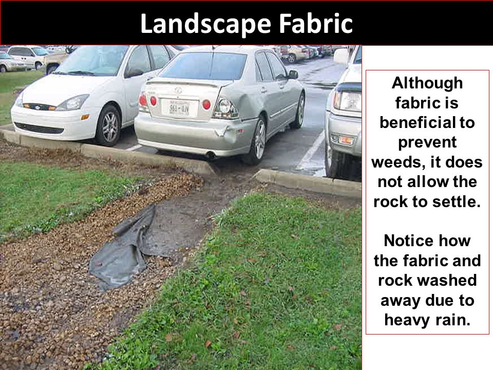 Notice how the fabric and rock washed away due to heavy rain.