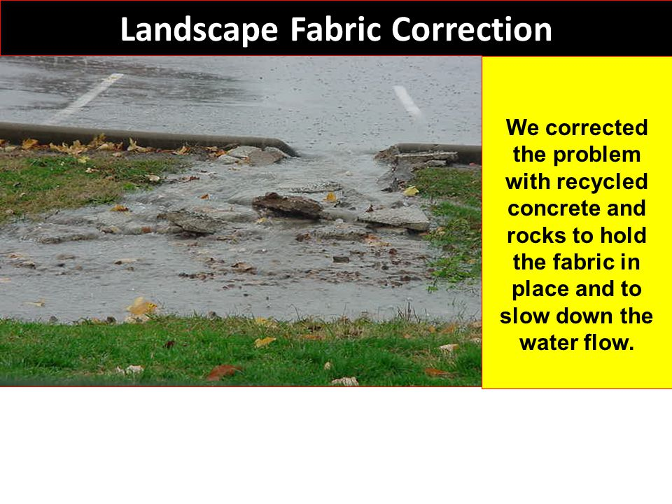 Landscape Fabric Correction