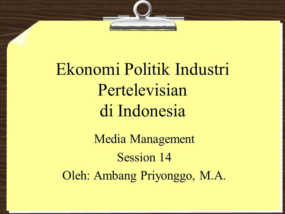 Ekonomi Politik Industri Pertelevisian di Indonesia