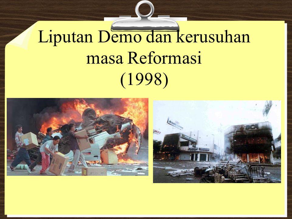 Liputan Demo dan kerusuhan masa Reformasi (1998)