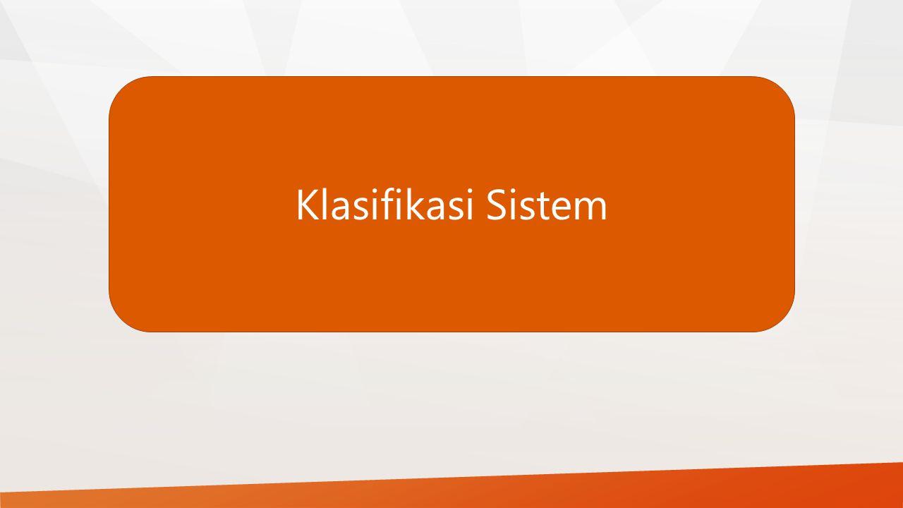 Klasifikasi Sistem