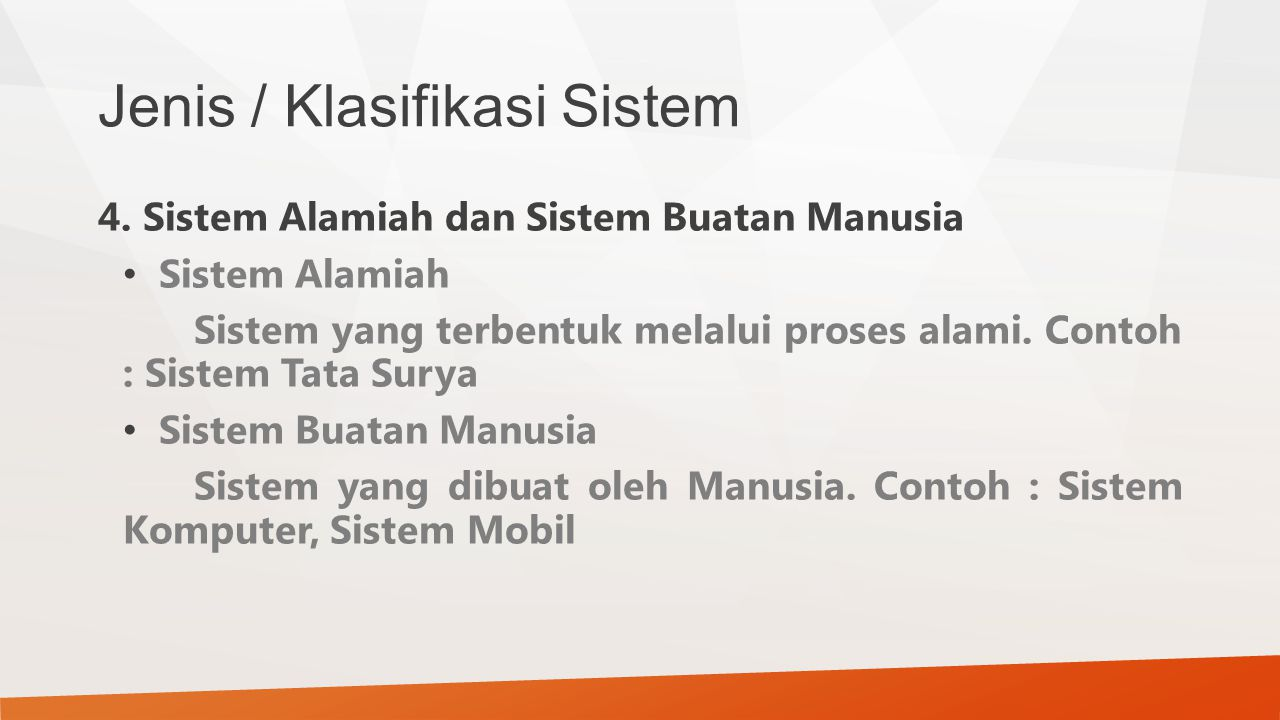Jenis / Klasifikasi Sistem