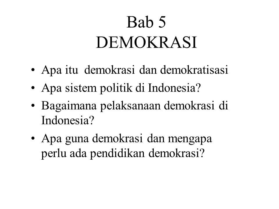 Bab 5 DEMOKRASI Apa itu demokrasi dan demokratisasi