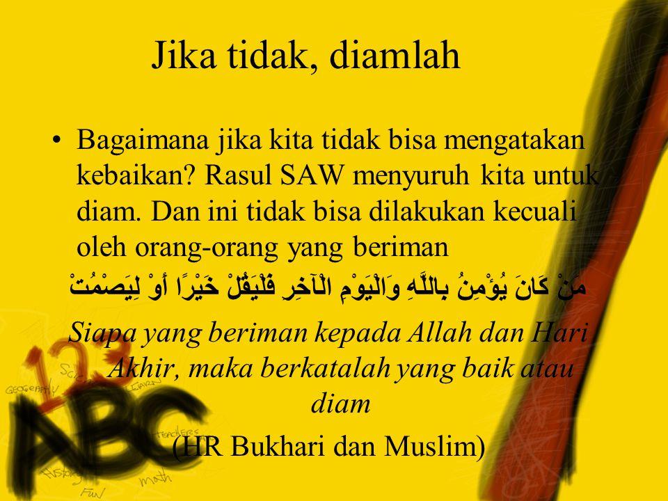 (HR Bukhari dan Muslim)