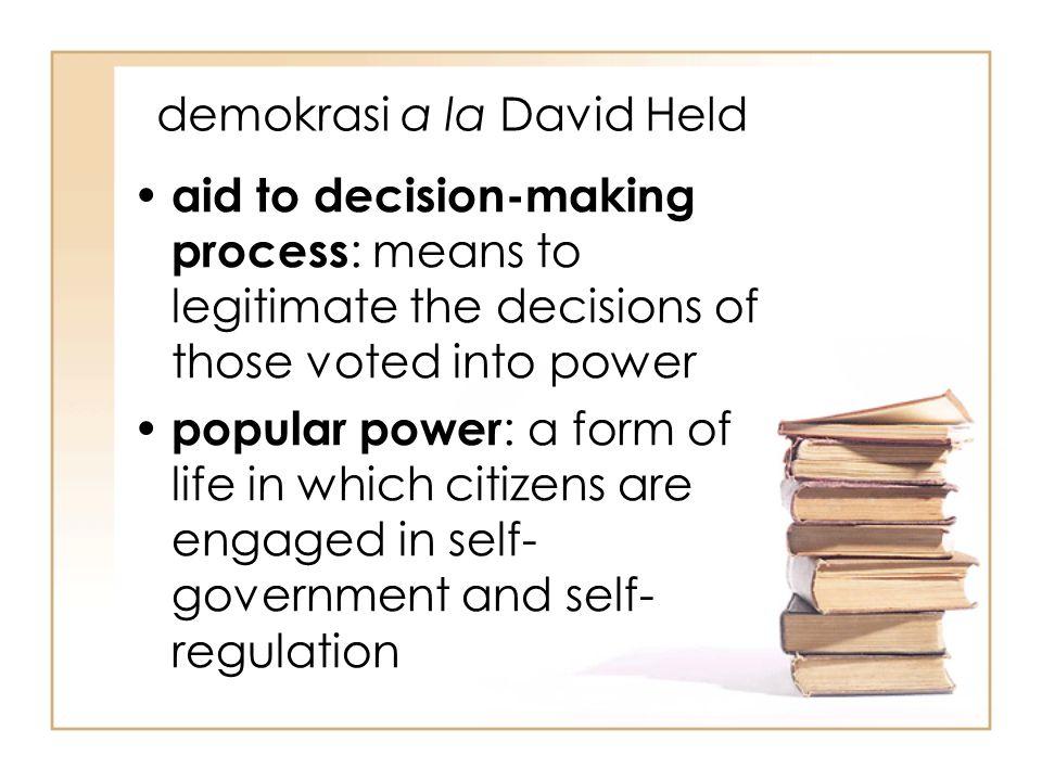 demokrasi a la David Held