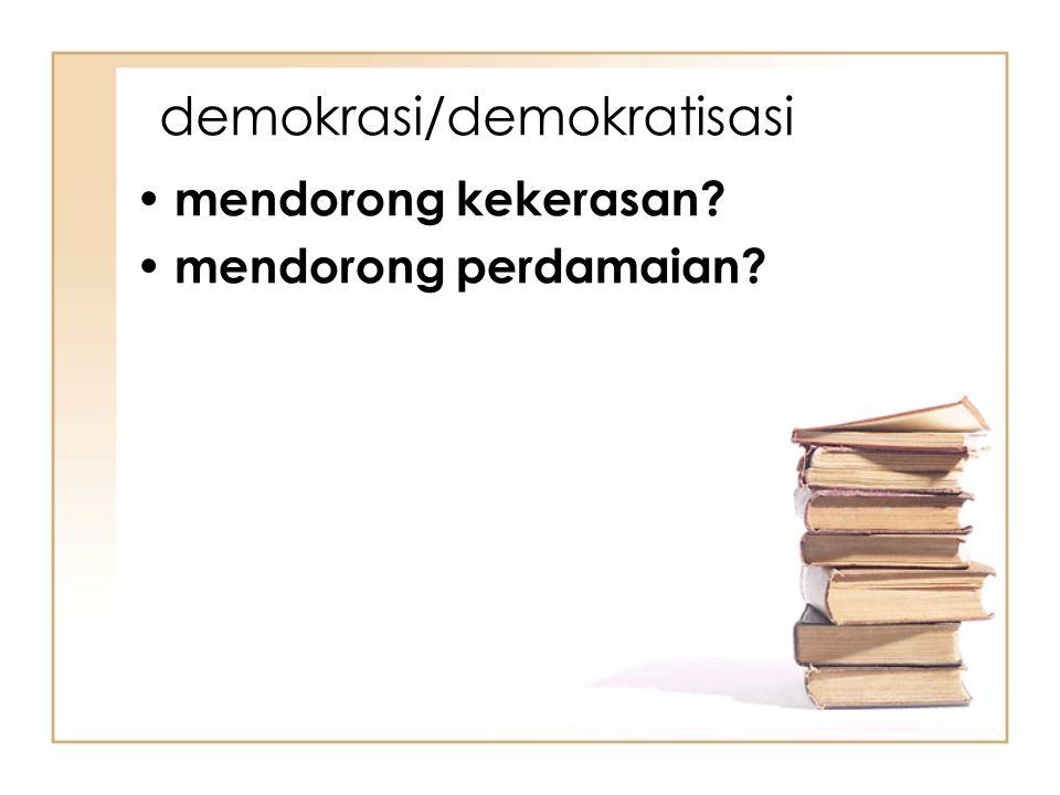 demokrasi/demokratisasi