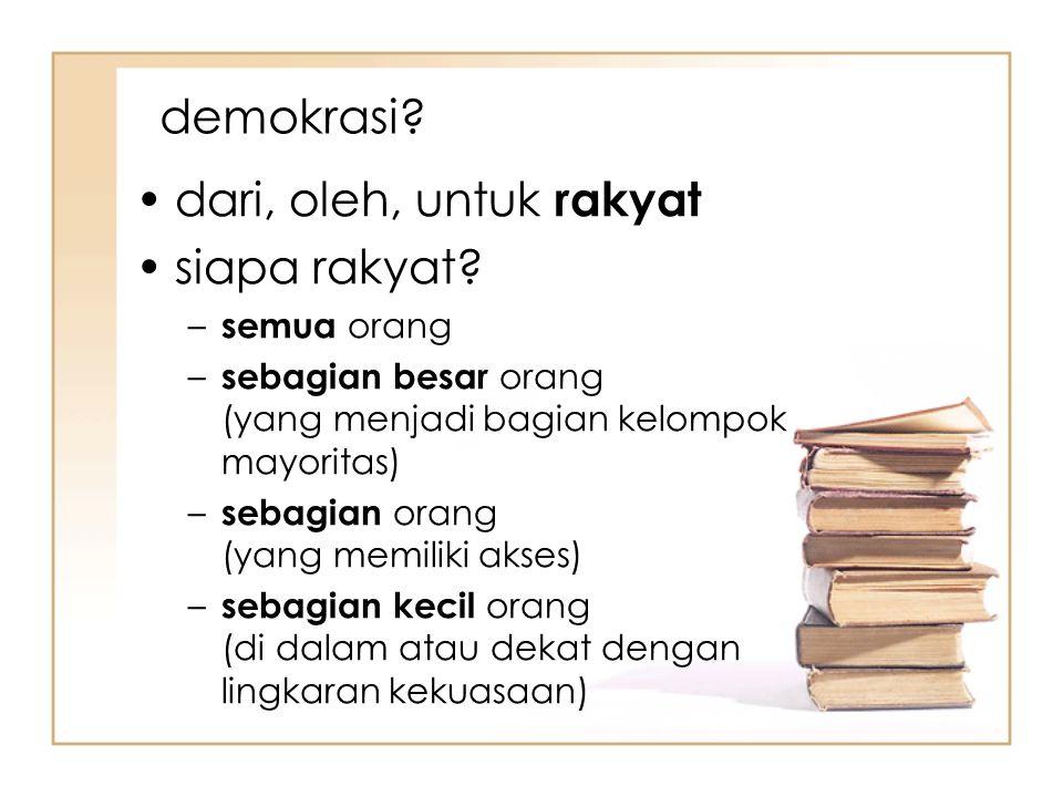 demokrasi dari, oleh, untuk rakyat siapa rakyat semua orang