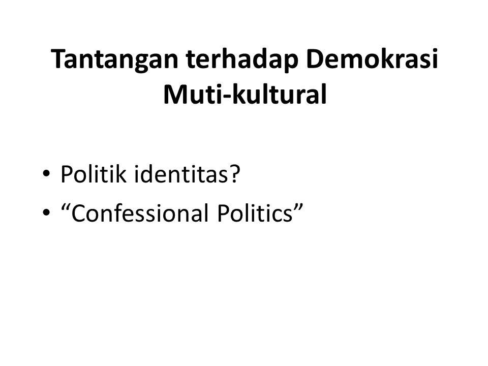 Tantangan terhadap Demokrasi Muti-kultural