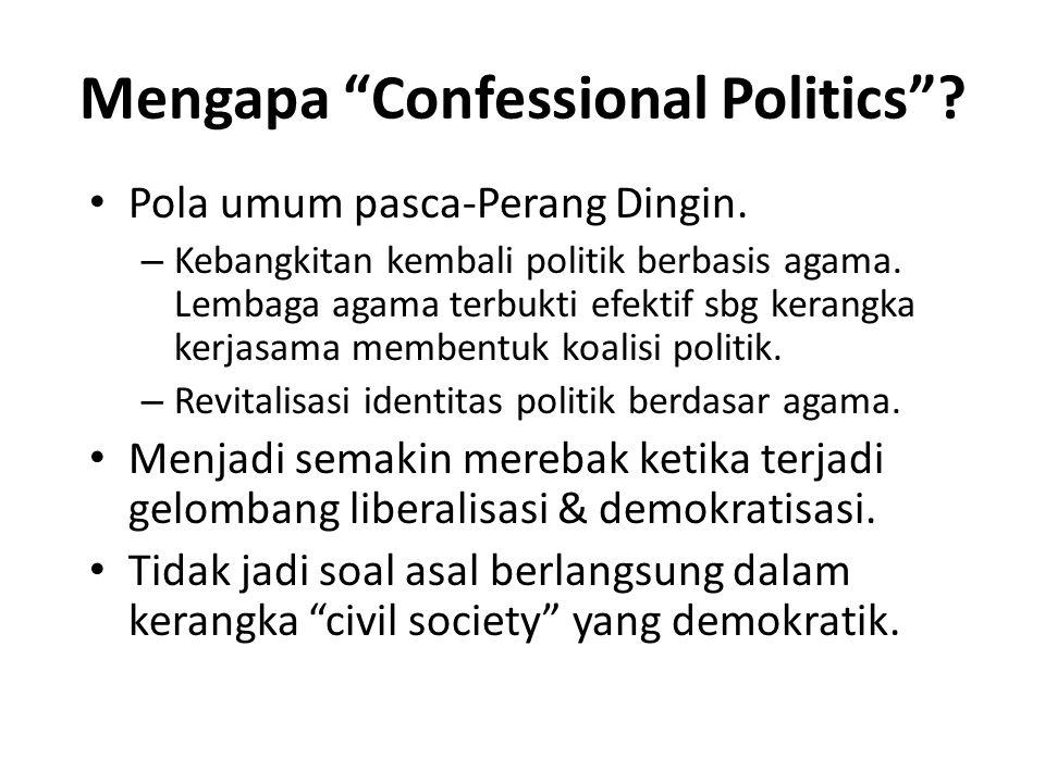 Mengapa Confessional Politics