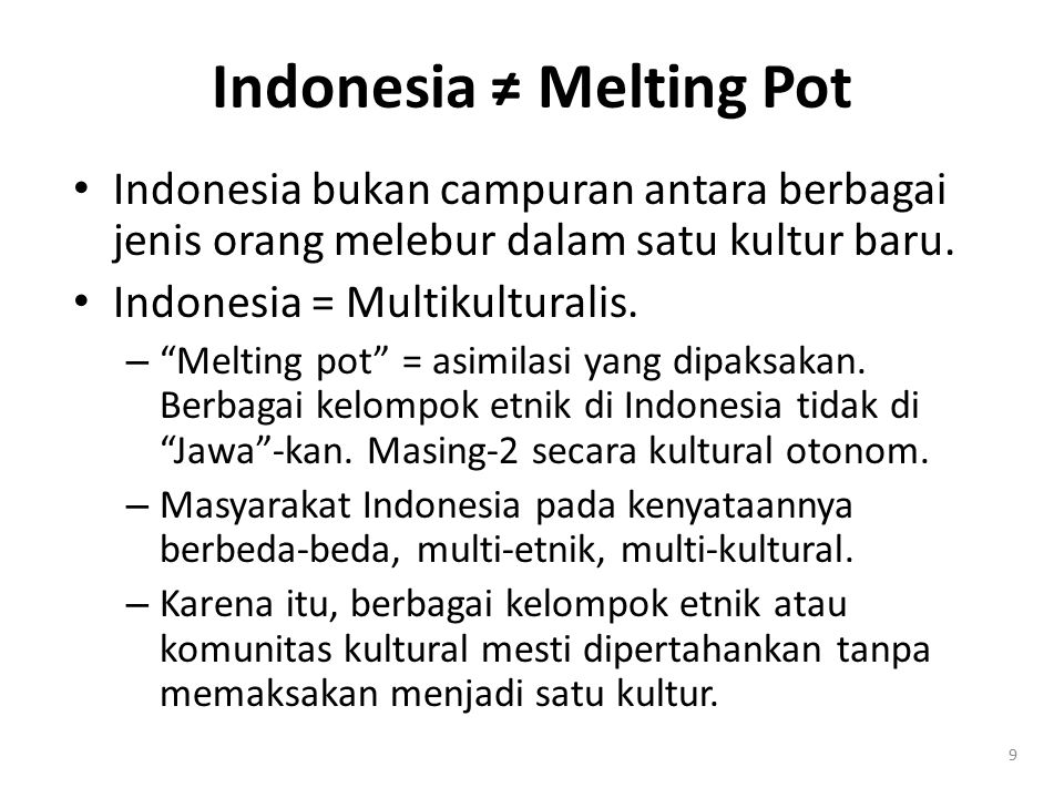 Indonesia ≠ Melting Pot