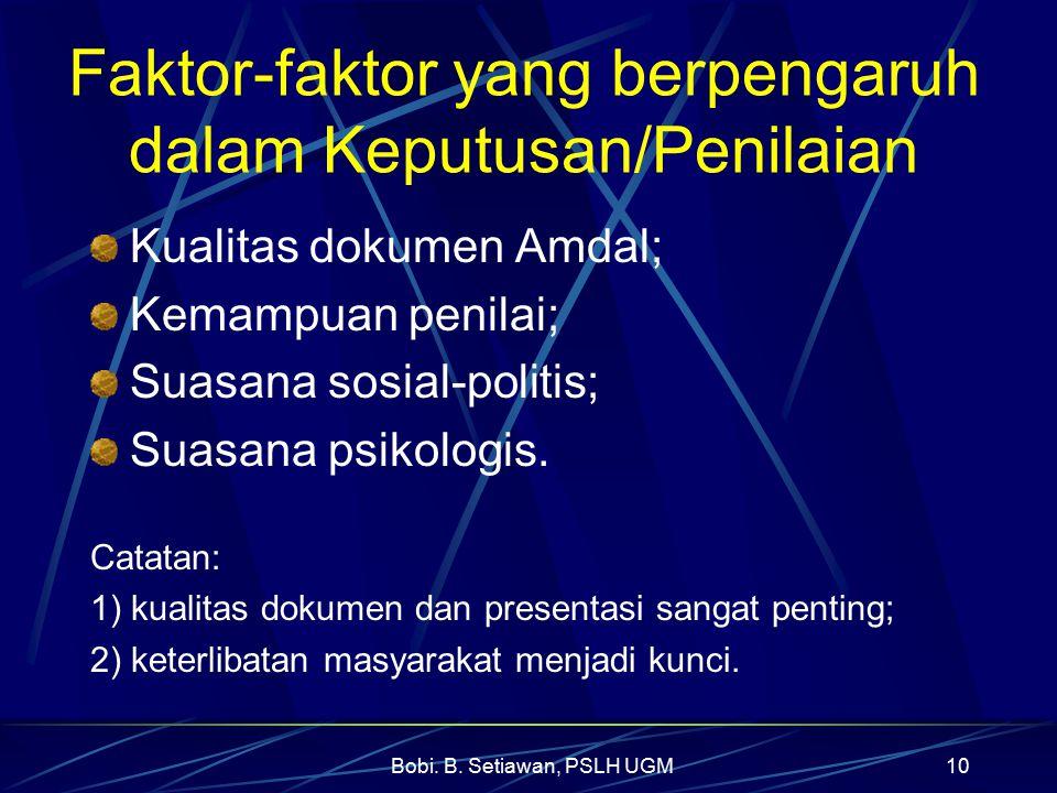 Faktor-faktor yang berpengaruh dalam Keputusan/Penilaian