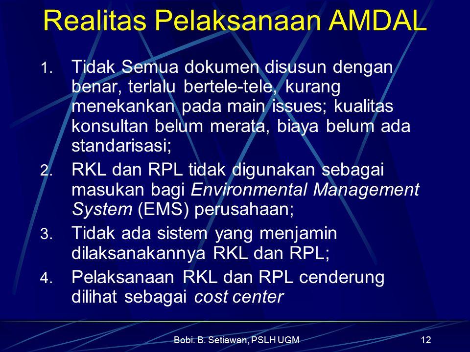 Realitas Pelaksanaan AMDAL