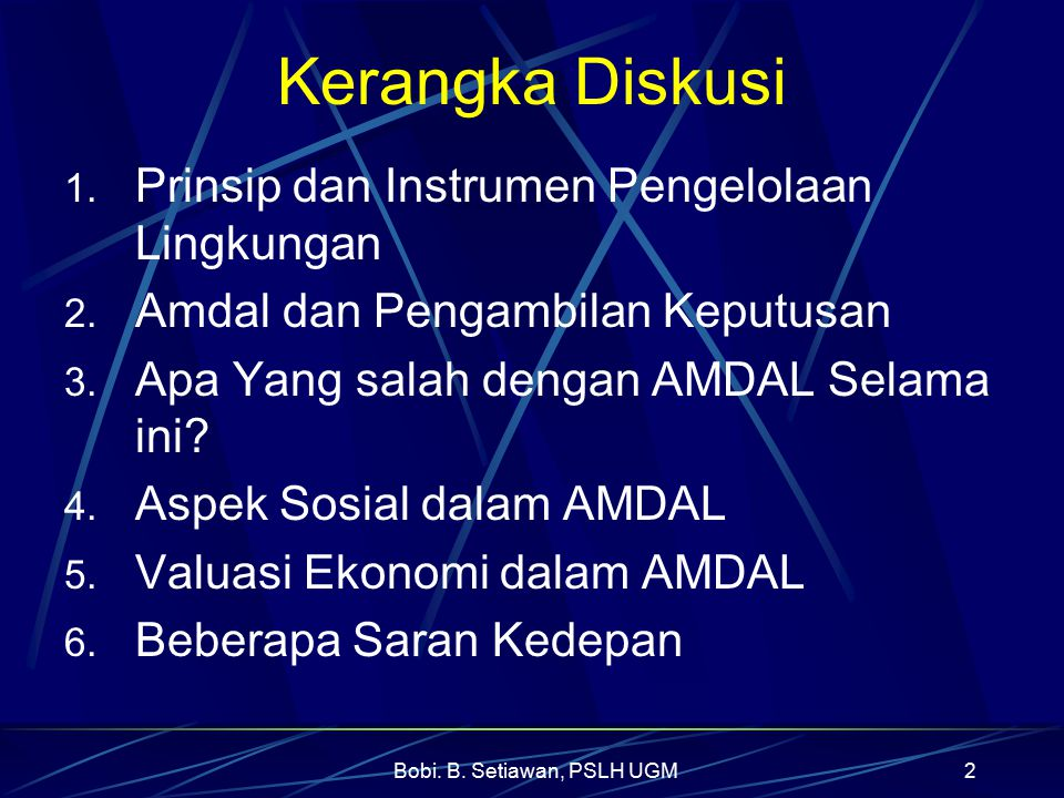 Bobi. B. Setiawan, PSLH UGM