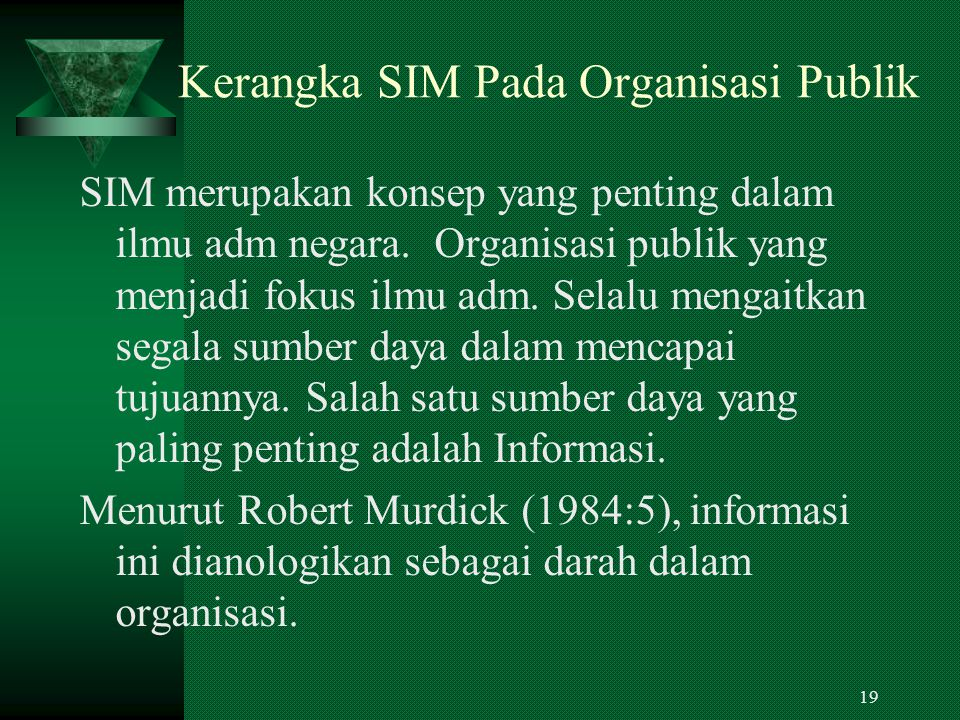 Kerangka SIM Pada Organisasi Publik