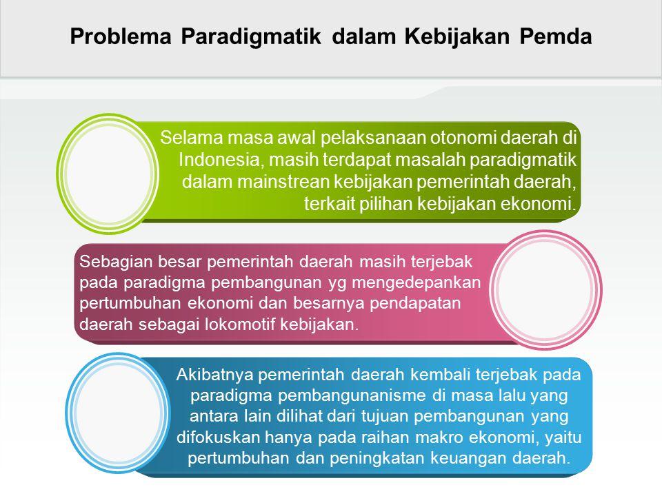 Problema Paradigmatik dalam Kebijakan Pemda
