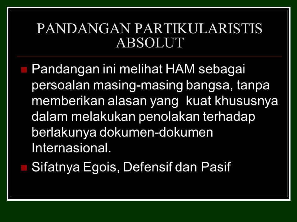 PANDANGAN PARTIKULARISTIS ABSOLUT