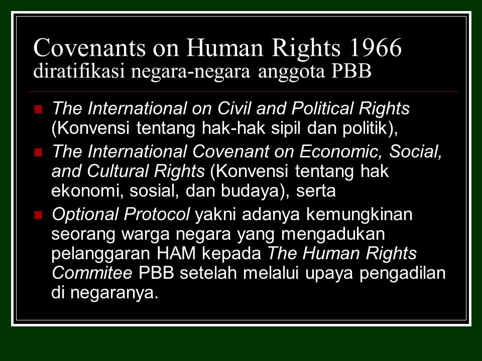 Covenants on Human Rights 1966 diratifikasi negara-negara anggota PBB