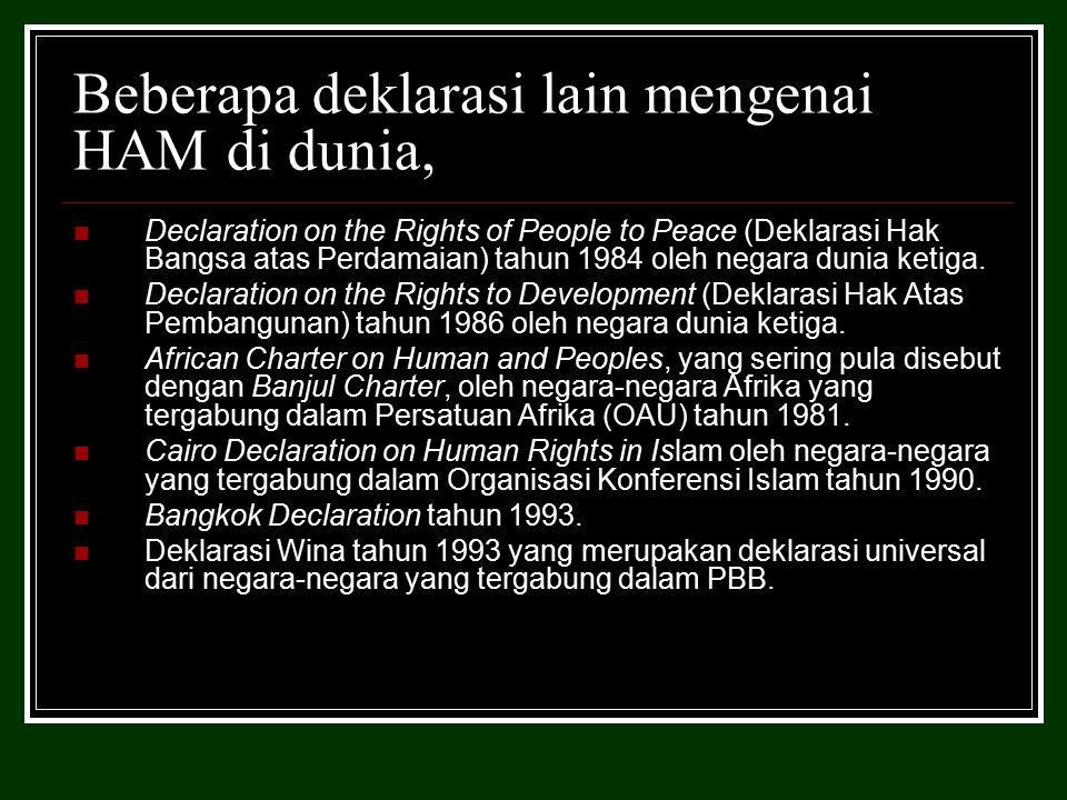 Beberapa deklarasi lain mengenai HAM di dunia,