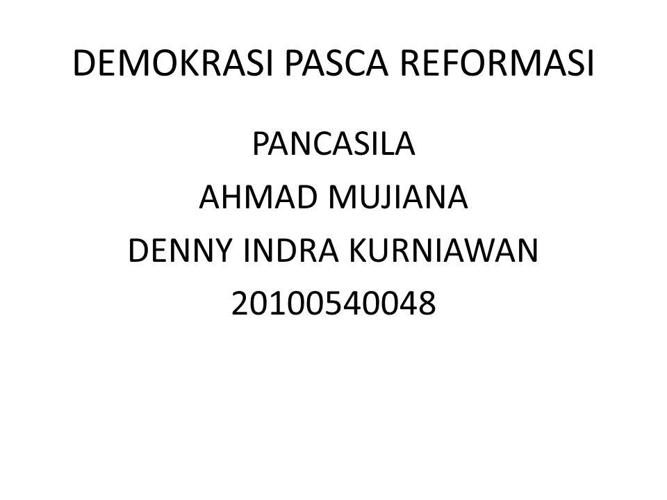 DEMOKRASI PASCA REFORMASI