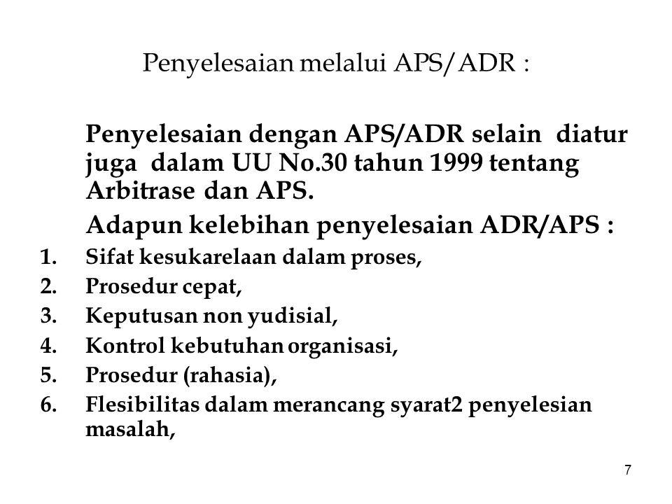 Penyelesaian melalui APS/ADR :