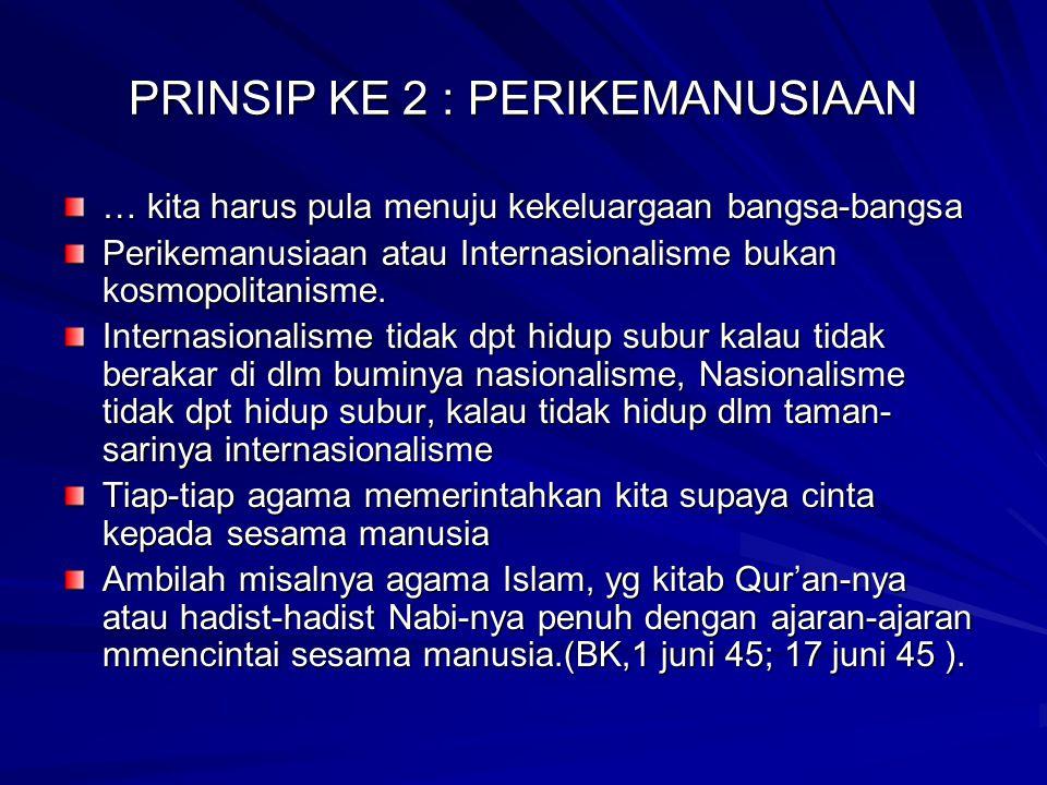 PRINSIP KE 2 : PERIKEMANUSIAAN