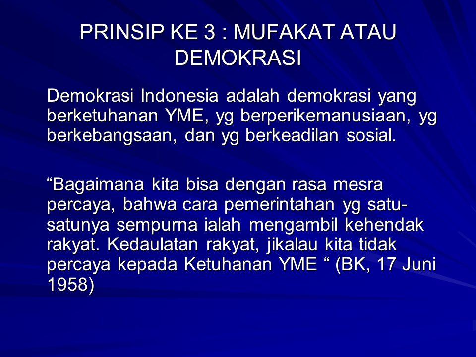 PRINSIP KE 3 : MUFAKAT ATAU DEMOKRASI