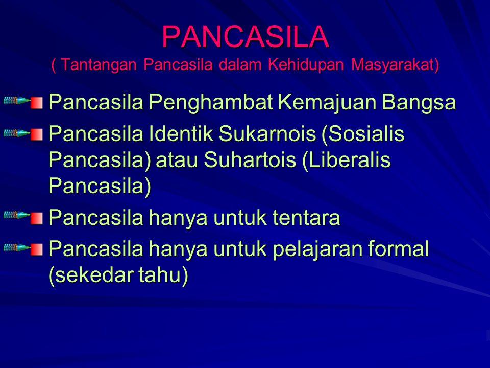 PANCASILA ( Tantangan Pancasila dalam Kehidupan Masyarakat)