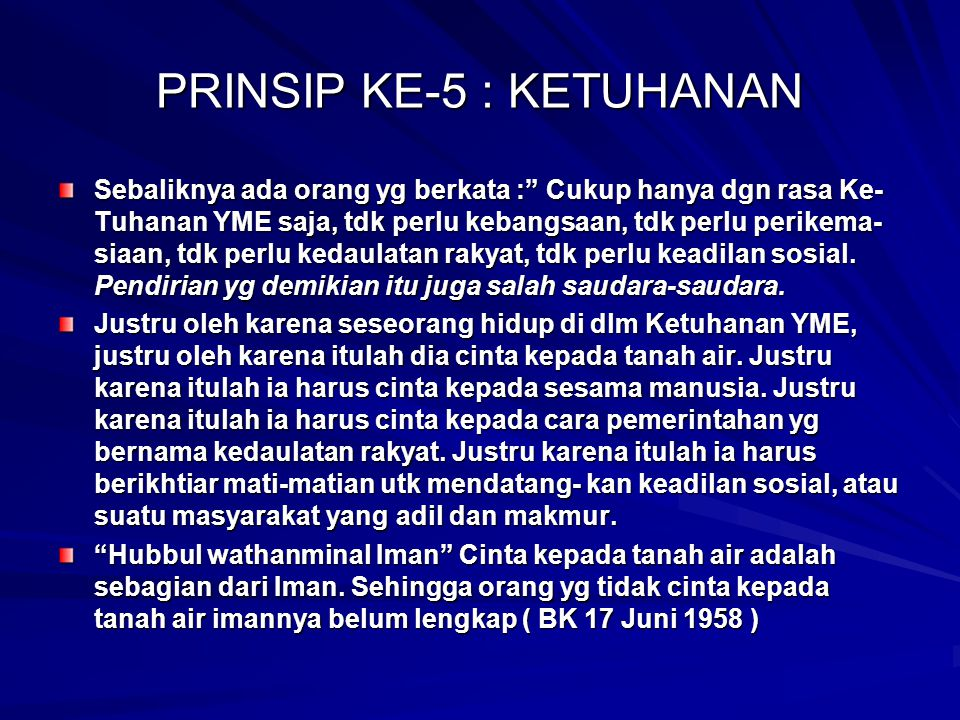 PRINSIP KE-5 : KETUHANAN