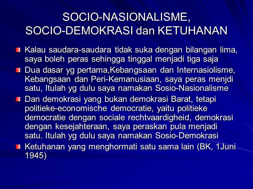 SOCIO-NASIONALISME, SOCIO-DEMOKRASI dan KETUHANAN