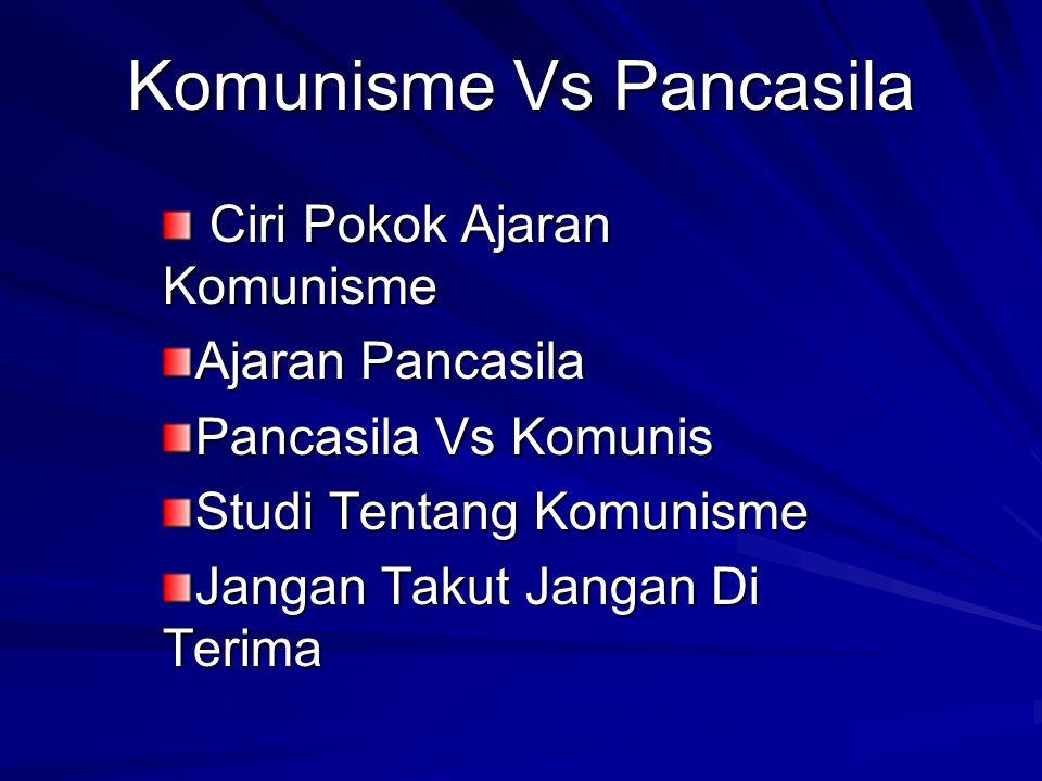 Komunisme Vs Pancasila