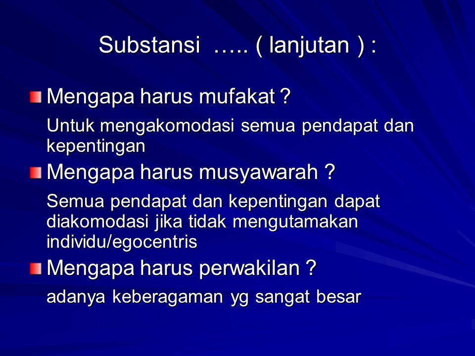 Substansi ….. ( lanjutan ) :