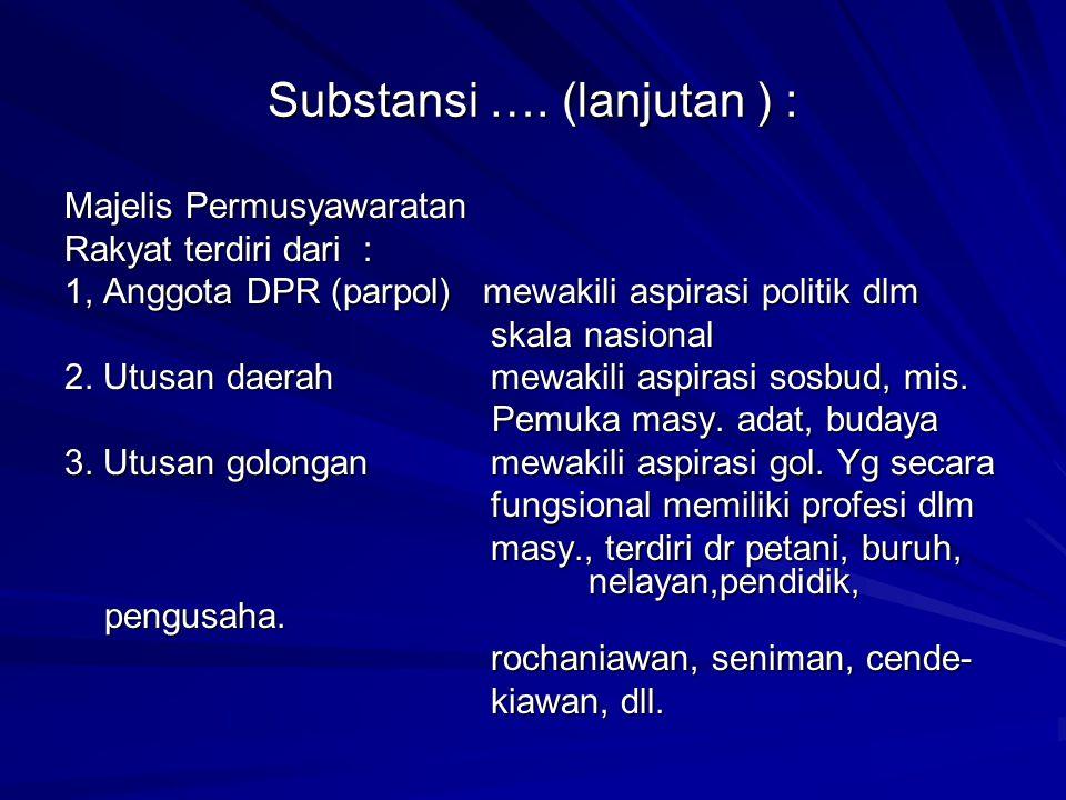 Substansi …. (lanjutan ) :