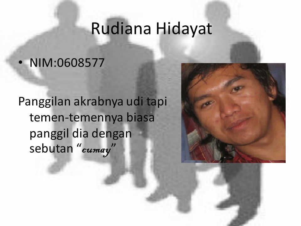Rudiana Hidayat NIM:0608577.