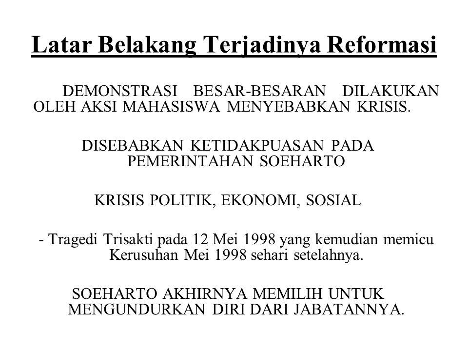 Latar Belakang Terjadinya Reformasi