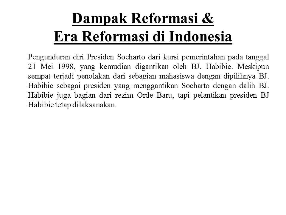 Dampak Reformasi & Era Reformasi di Indonesia