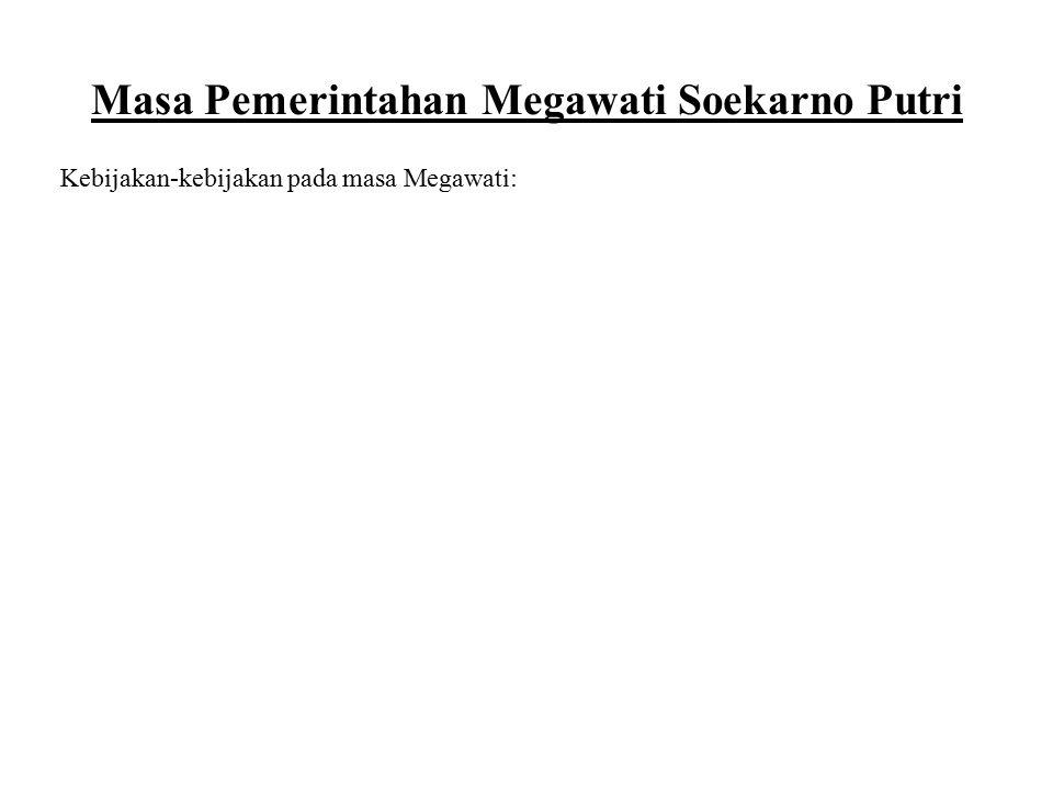 Masa Pemerintahan Megawati Soekarno Putri