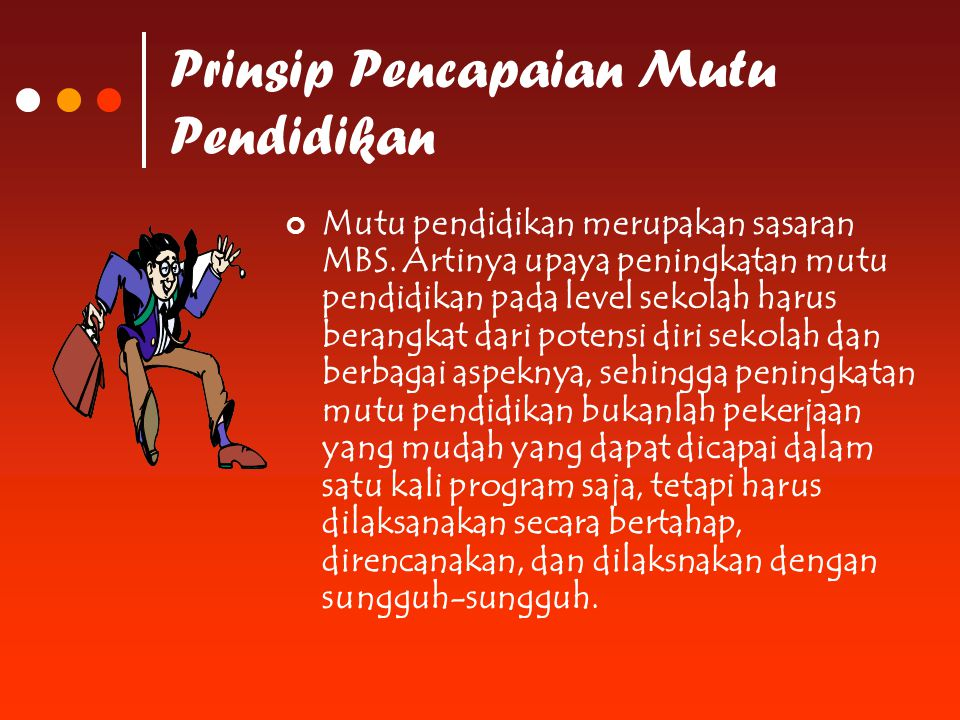 Prinsip Pencapaian Mutu Pendidikan
