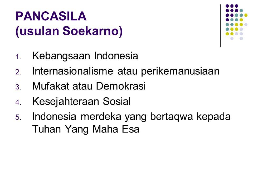 PANCASILA (usulan Soekarno)