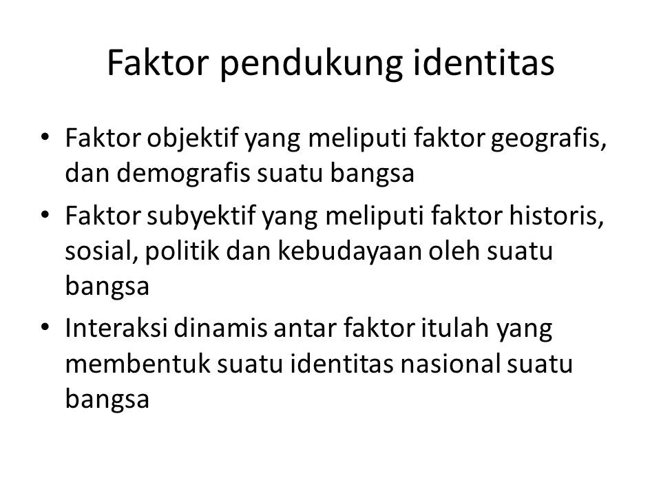 Faktor pendukung identitas