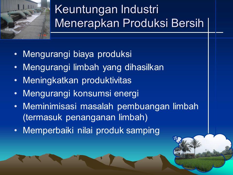 Keuntungan Industri Menerapkan Produksi Bersih
