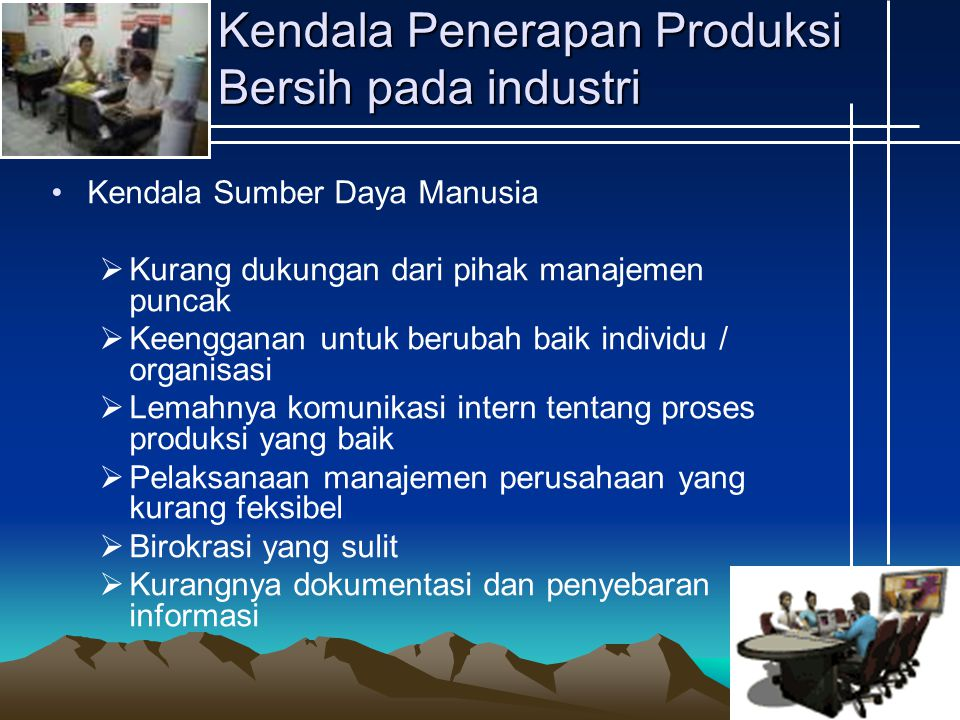 Kendala Penerapan Produksi Bersih pada industri