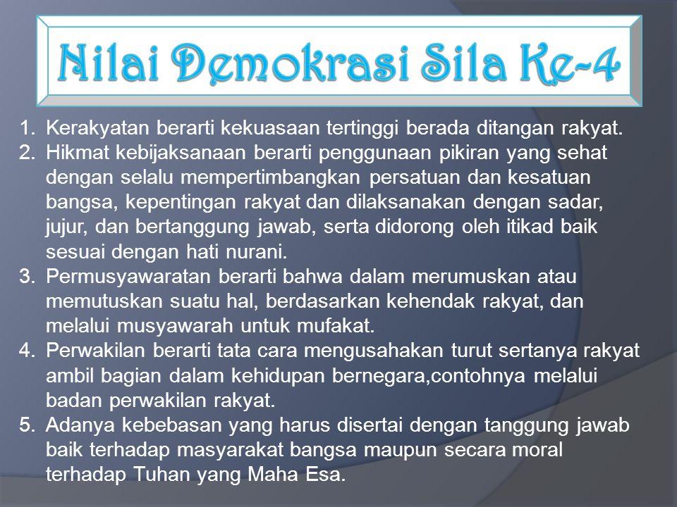 Nilai Demokrasi Sila Ke-4