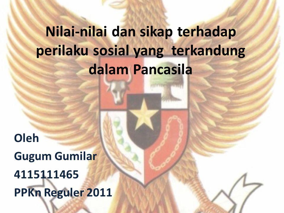 Oleh Gugum Gumilar 4115111465 PPKn Reguler 2011