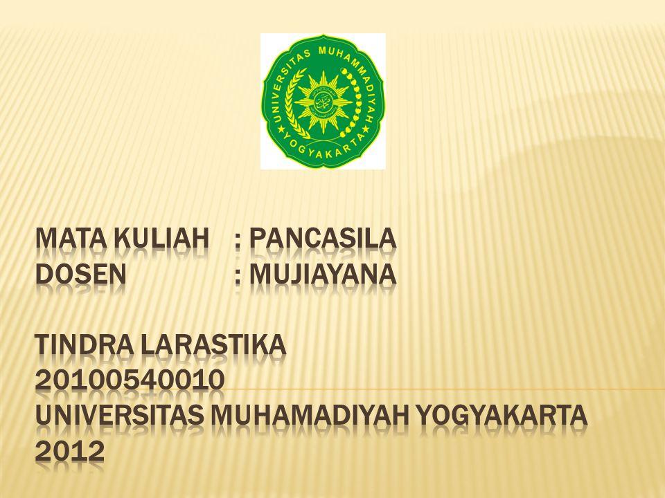 Mata Kuliah. : Pancasila Dosen