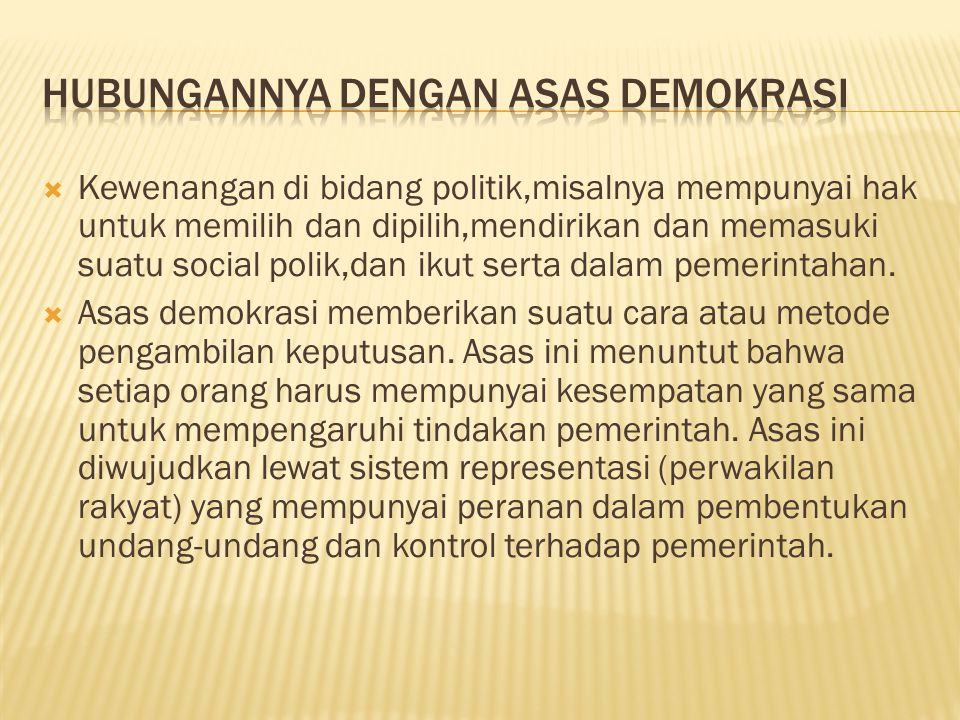 Hubungannya dengan asas demokrasi