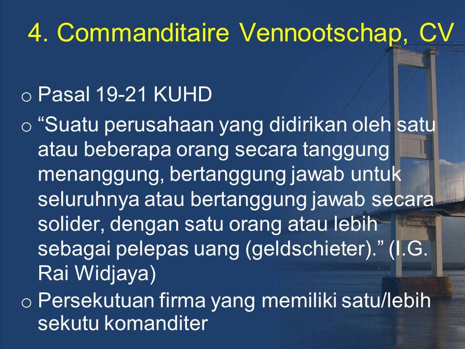 4. Commanditaire Vennootschap, CV