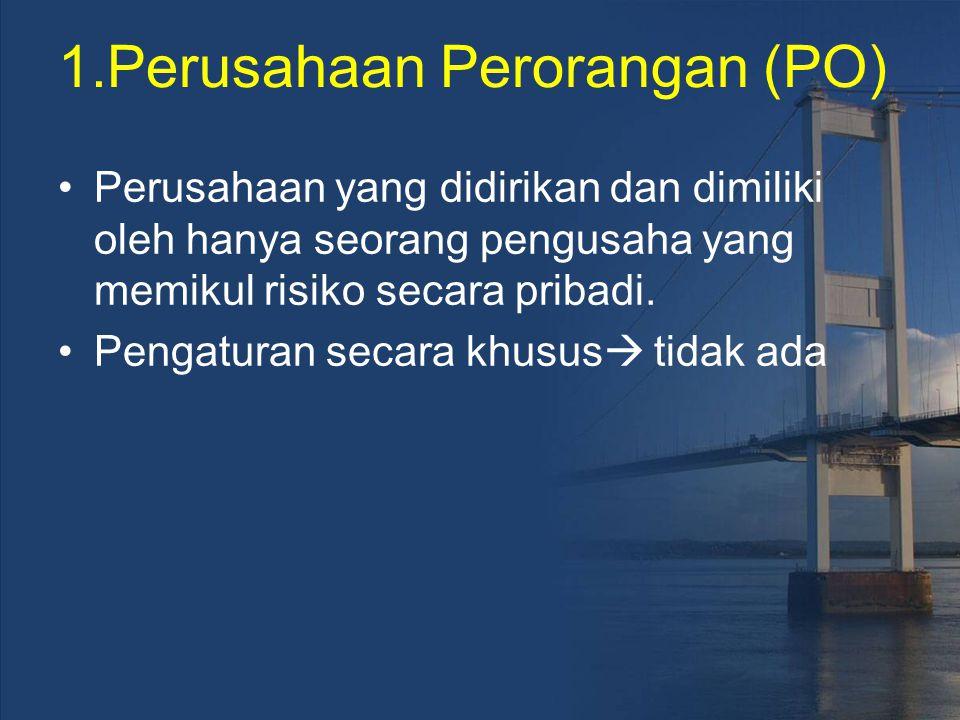 1.Perusahaan Perorangan (PO)