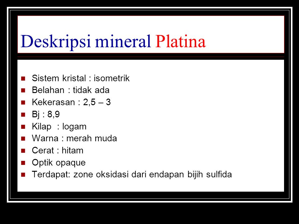 Deskripsi mineral Platina