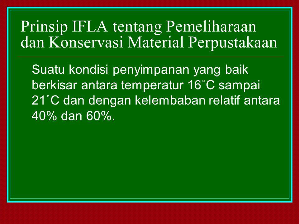Prinsip IFLA tentang Pemeliharaan dan Konservasi Material Perpustakaan